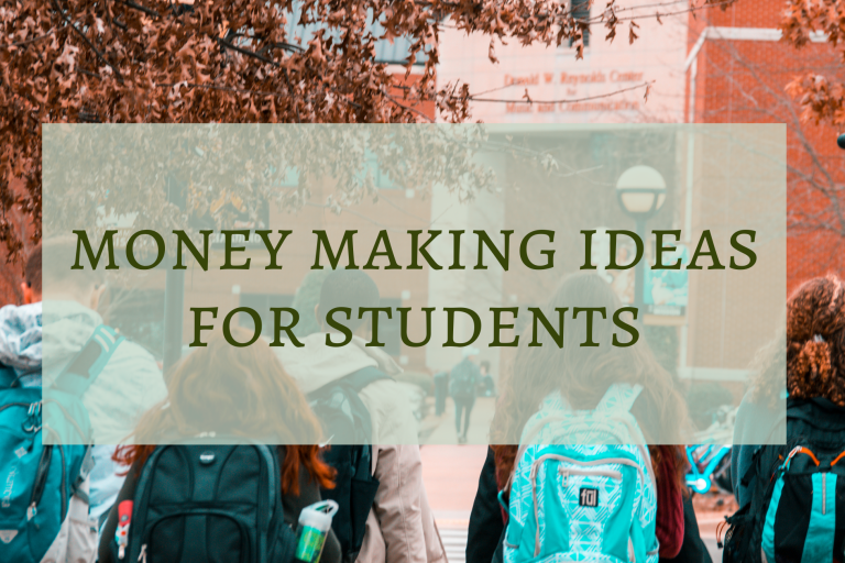 Money making ideas for students