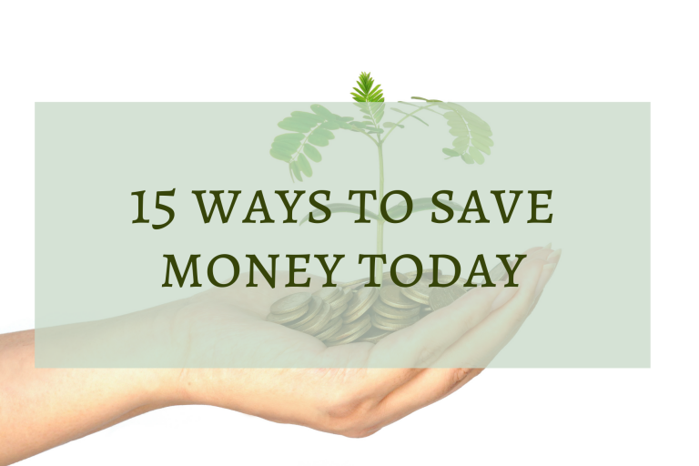 15 Ways to Save Money Today