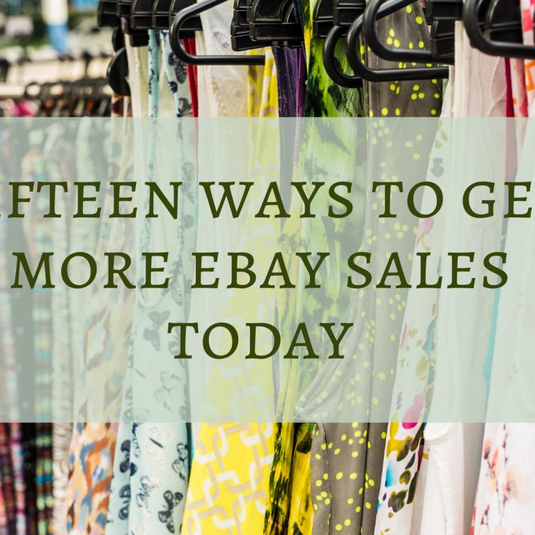 Fifteen Ways to Get More eBay Sales Today