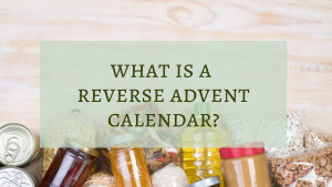 What is a reverse advent calendar?