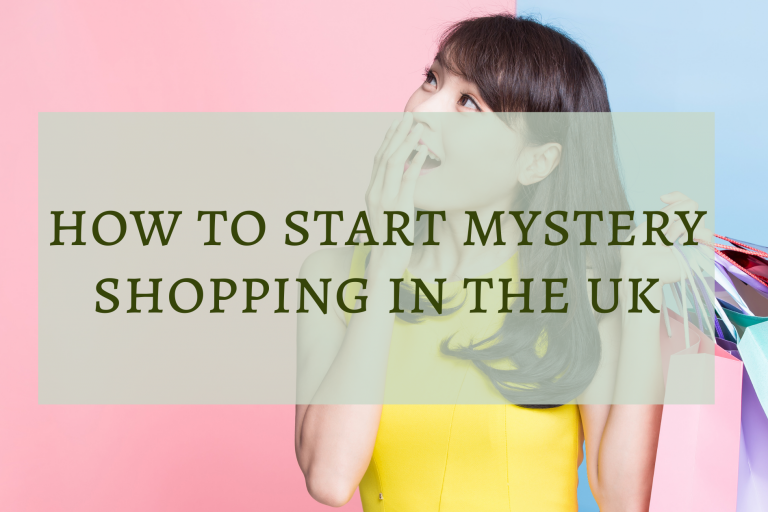 How to Start Mystery Shopping in the UK