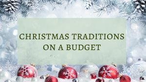Christmas Traditions on a Budget