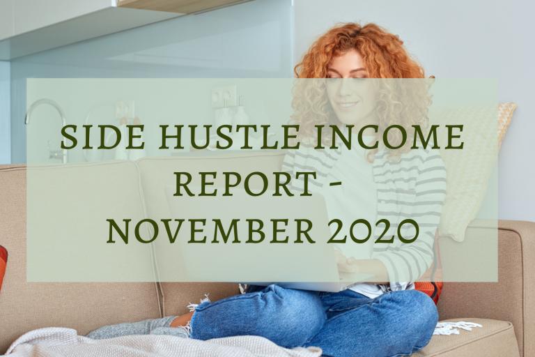 Side Hustle Income Report - November 2020