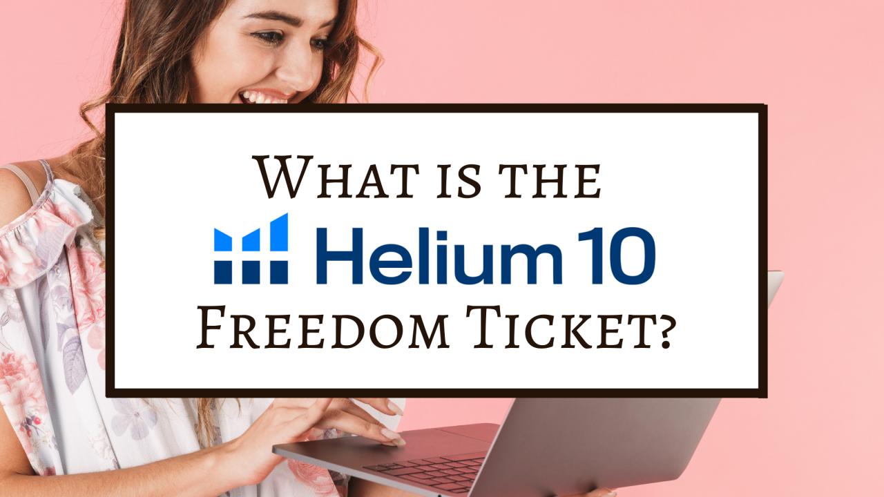 Helium 10 Freedom Ticket